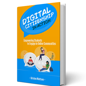 New Book from ISTE Shows Educators How to Move from Problems to Possibilities in Promoting Digital Citizenship