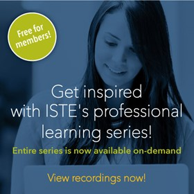 ISTE's professional learning series