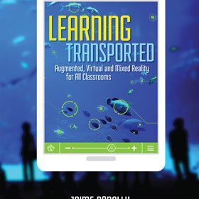 Breakthrough Book From ISTE Highlights the Immersive Tech Revolution in the Classroom