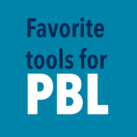 Stock your PBL toolbox with the right tools for the job
