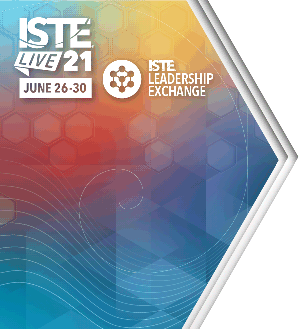 ISTELive 21 Conference & Leadership Exchange