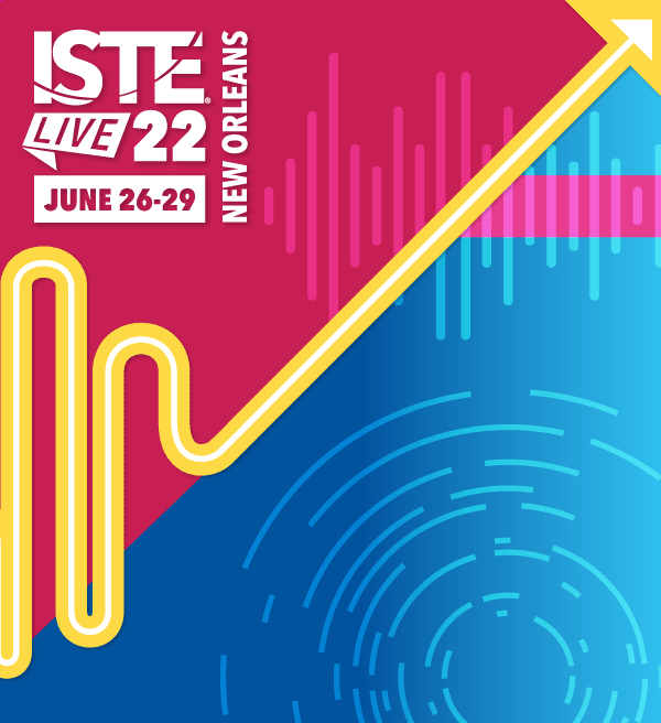 ISTELive 22 Conference & Expo