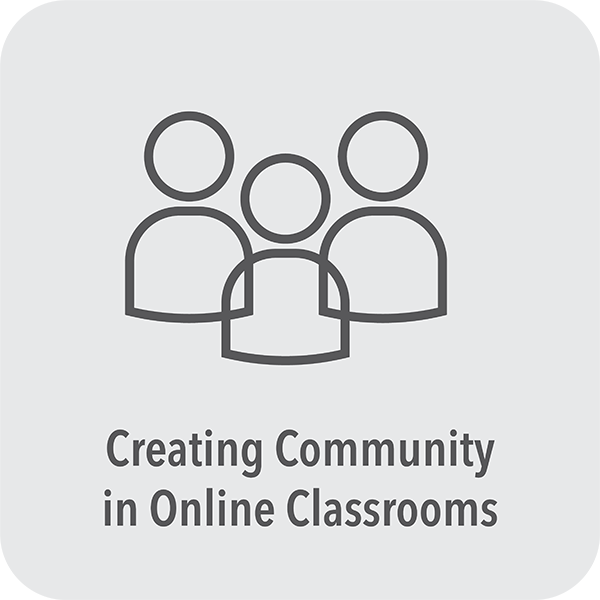 Creating Community in Online Classrooms
