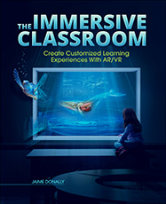 ISTE Book The Immersive Classroom Create Customized Learning Experiences with AR/VR