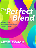 ISTE Book The Perfect Blend: una guía práctica para diseñar experiencias de aprendizaje centradas en el alumno