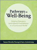 ISTE book Pathways to Well-being: Helping Educators (and Others) Find Balance in a Connected World