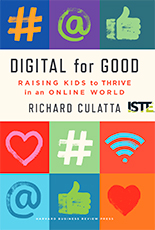 ISTE Book Digital for Good Raising Kids to Thrive in an Online World